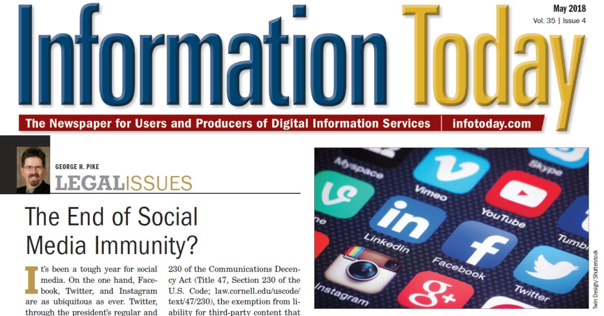 LEGAL ISSUES - The End of Social Media Immunity?